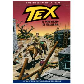 TEX COLLEZIONE STORICA A COLORI IL MASSACRO DI KALABAH EP.138
