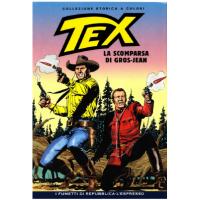 TEX COLLEZIONE STORICA A COLORI LA SCOMPARSA DI GROS-JEAN EP.139