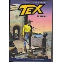 TEX COLLEZIONE STORICA A COLORI EL CARIBE EP.146