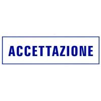 CARTELLONISTICA ADESIVA - ACCETTAZIONE - (DIM. 16x5 CM)