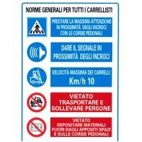 CARTELLONISTICA ADESIVA - NORME GENERALI PER TUTTI I CARRELLISTI - DIM. 21,0 x 30,0 cm