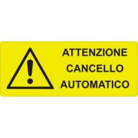CARTELLONISTICA ADESIVA ATTENZIONE CANCELLO AUTOMATICO 15x6 CM