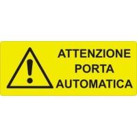 CARTELLONISTICA ADESIVA ATTENZIONE PORTA AUTOMATICA 15x6 CM
